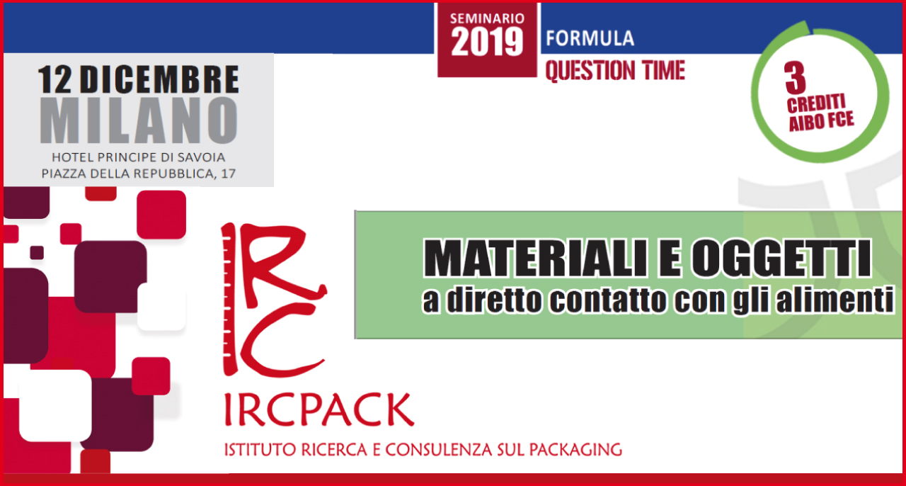 December 12th 2019 – Seminar MATERIALS AND OBJECTS in direct contact with food 21° edition